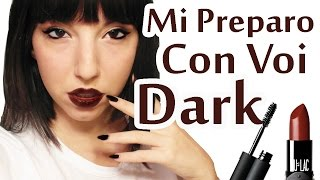 getlinkyoutube.com-Mi Preparo Con Voi - Look Dark Halloween !!!