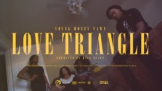 Young Money Yawn - Love Triangle