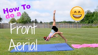 How to Do A Front Aerial