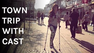 Town trip with leg cast (LLC) and crutches