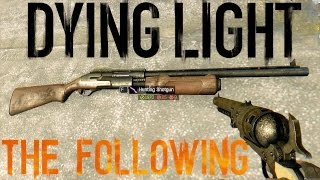 getlinkyoutube.com-Dying Light The Following Hunting Shotgun & BIG Thor Ultra GTX 980