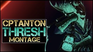 CptAnton Thresh Montage