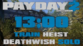 getlinkyoutube.com-Payday 2 - Train Heist - DW Solo Speedrun [13:00] GT (Current WR)