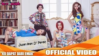 getlinkyoutube.com-Jupe Feat D'Perez - Ku Dapat Dari Emak (Official Video Music)