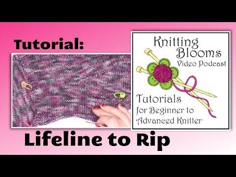 Lifeline to Rip - Tutorial - Knitting Blooms