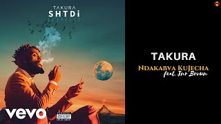 Takura - Ndakabva KuJecha (Official Audio) ft. Jnr Brown
