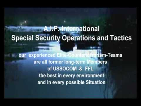 Special Security Operations,Tactics and Trainings worldwide - www.aip-international.com
