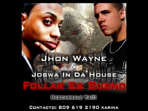 Follar Es Bueno de John Wayne Letra y Video