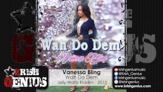 Vanessa Bling - Wah Do Dem
