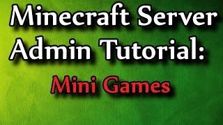 getlinkyoutube.com-Minecraft Admin How-To: MiniGames