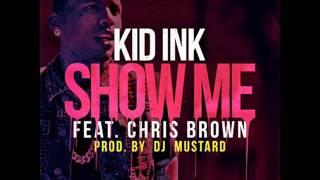 getlinkyoutube.com-Kid Ink Ft. Chris Brown - Show Me (Instrumental)