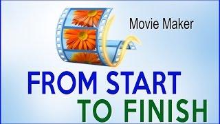 getlinkyoutube.com-Windows Movie Maker Full Tutorial -  Step by Step