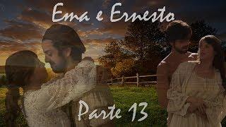 Ema e Ernesto (a história) - parte 13