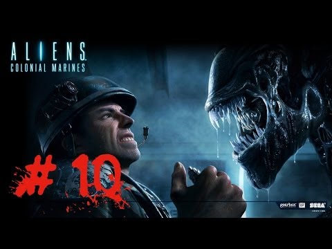 Aliens Colonial Marines Walkthrough Part 10 - Let's Play GamePlay Walkthrough