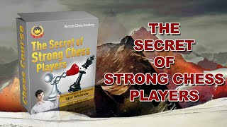 The Secrets of Strong Players