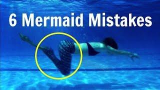 Mermaid Swimming Mistakes