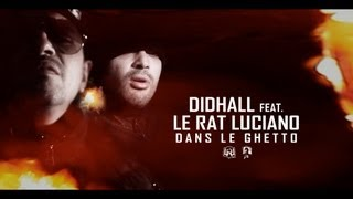 Didhall - Dans Le Ghetto (ft. Le Rat Luciano)