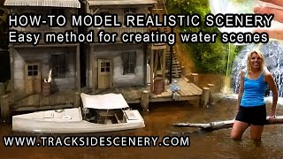 How-to Make Realistic Model Railroad Scenery -  Water - Quick and Easy!