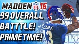 ODELL VS DEION! BATTLE OF 99 OVERALLS! - Madden 16 Ultimate Team -