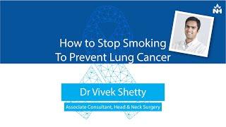 Ideas To Stop Smoking – Dr. Vivek Shetty