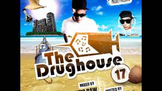 getlinkyoutube.com-The Drughouse Vol. 17