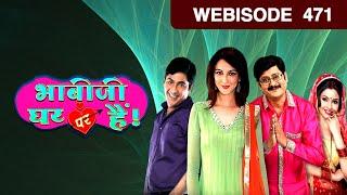 Bhabi Ji Ghar Par Hain - भाबीजी घर पर हैं - Episode 471 - December 16, 2016 - Webisode
