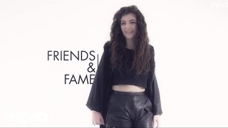 Lorde – Friends And Fame indir