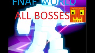 getlinkyoutube.com-FNAF World all bosses (except golden endo)