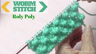 Worm (Roly Poly) Knitting Stitch