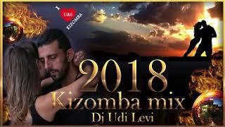 Kizomba mix 2018 the best of Kizomba