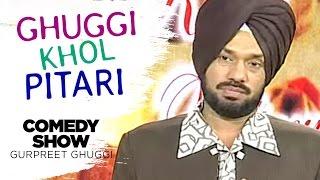 getlinkyoutube.com-Ghuggi Khol Pitari | Full Punjabi Comedy Show | Gurpreet Ghuggi