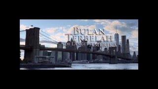 getlinkyoutube.com-Film Bulan Terbelah di Langit Amerika segera tayang di Bioskop seluruh Indonesia