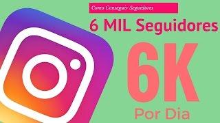 getlinkyoutube.com-Como Ganhar 6k de Seguidores Por Dia no Instagram ▶ 2017