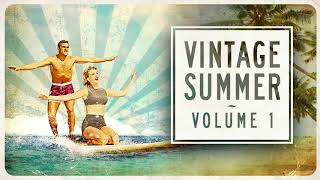 Vintage Summer Vol. 1: Full Album width=