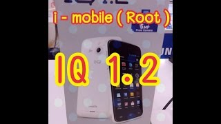 ( Root ) i - mobile IQ 1.2 ( ไทย )