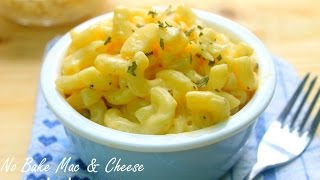 No Bake Mac and Cheese - 4 Basic Ingredients
