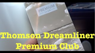 getlinkyoutube.com-Thomson Premium Club - Dreamliner Boeing 787-8