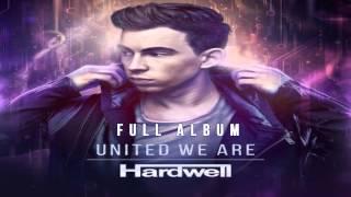 getlinkyoutube.com-Hardwell - United We Are [FULL ALBUM 2015]
