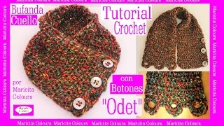 "getlinkyoutube.com-Bufanda Cuello a Crochet con Botones ""Odet"" Tutorial por Maricita Colours"