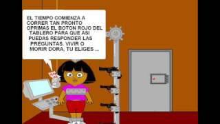 Dora jugando Saw