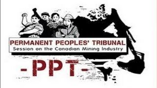 The People's Tribunal on the Canadian Mining Industry Final Day with Verdict