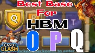 getlinkyoutube.com-Castle Clash : Best Base Design for hbm O , P and Q ☆Works with HBM R☆