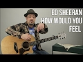 Ed Sheeran - How Would You Feel Paean - Guitar Lesson - How to Play on Guitar