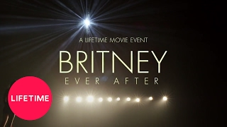 Britney Ever After: Official Extended Trailer | Premieres Feb 18 8/7c | Lifetime