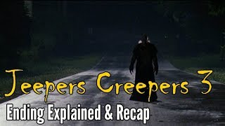 Jeepers Creepers 3 Ending Explained and Recap (Spoiler Alert!)