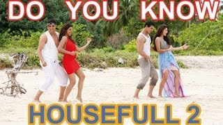 getlinkyoutube.com-Do You Know Housefull 2 Full Video Song (official ) Akshay Kumar, Asin