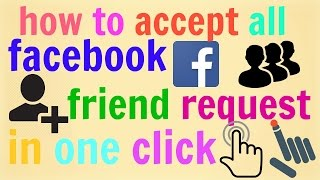 getlinkyoutube.com-how to accept all facebook friend request in one click in Hindi / Urdu 2016