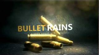 getlinkyoutube.com-Sony Vegas Template: Bullet Rains 2 Template