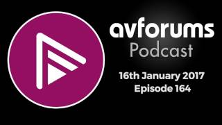 getlinkyoutube.com-AVForums Podcast: Episode 164 - 16th January 2017