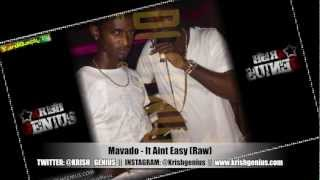 Mavado - It Aint Easy